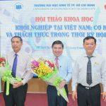 """Hội thảo khoa học với chủ đề """" Khởi nghiệp tại Việt Nam: Cơ hội và thách thức trong thời kỳ hội nhập"""""""